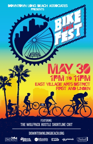 Bike Fest 2015 - Long Beach CA - Downtown Long Beach Bike Fest East Village Arts District (1st & Linden) Saturday, May 30 1pm - 11pm Free Admission