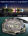 Long Beach Mysterious Islands? Tropical Resorts? THUMS Islands? Astronaut Islands? Long BeachCA